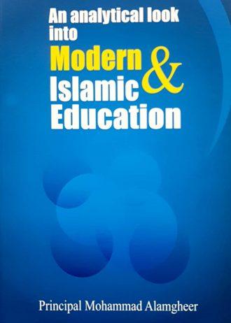 An Analytical Look into modern & islamic education